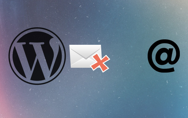 Wordpress won't send emails